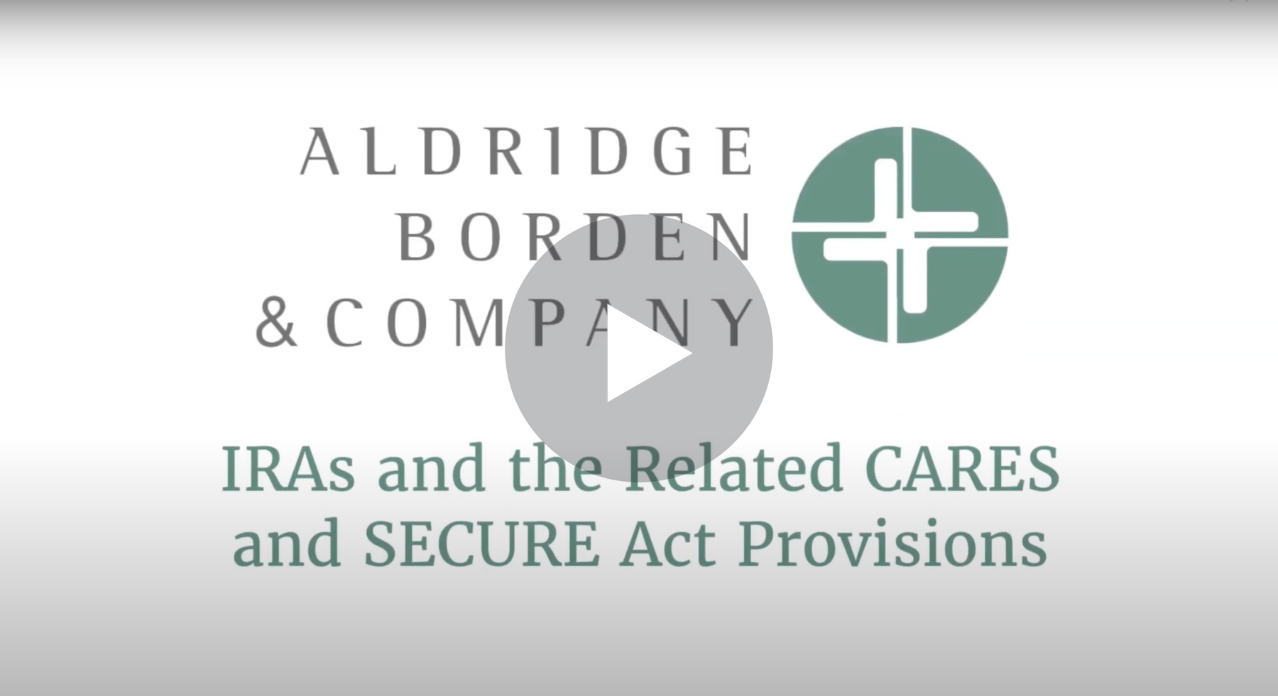 IRAs And The Related CARES And SECURE Act Provisions