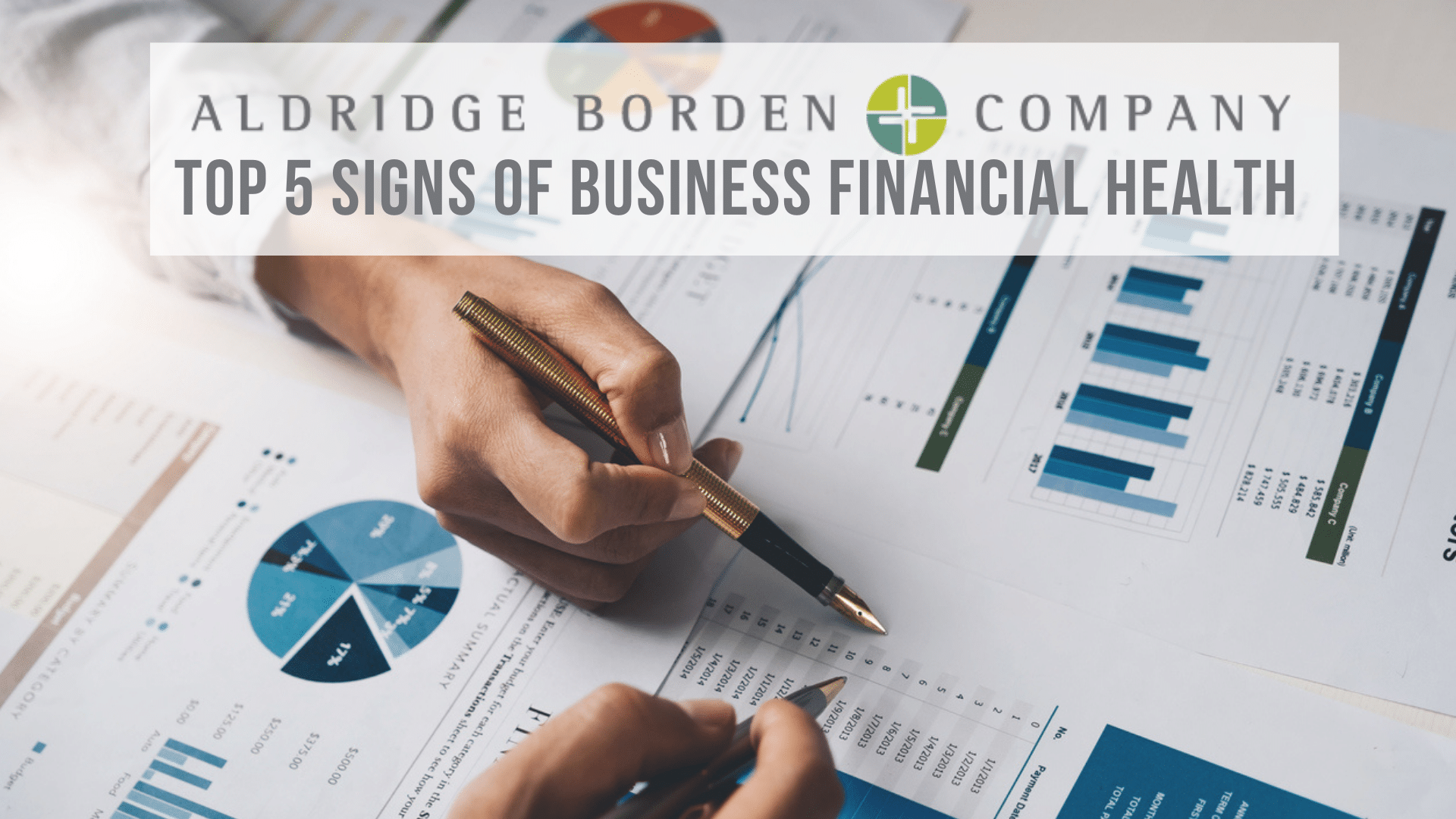 Top 5 Signs Your Business Is Financially Healthy