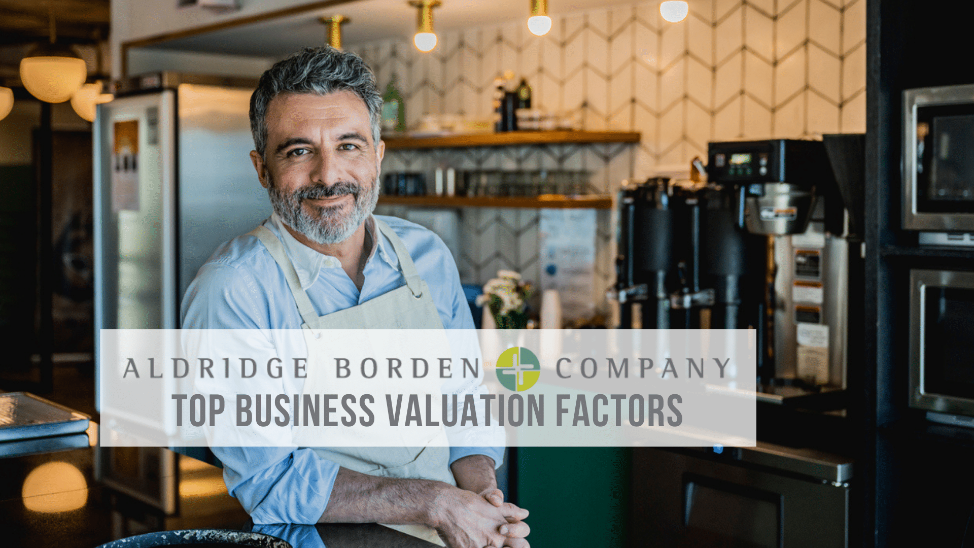 How Much Is A Business Worth? – Top Valuation Factors
